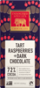TART RASPBERRIES + 72% DARK CHOCOLATE